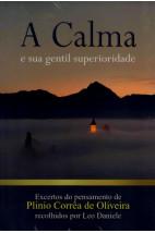 A Calma e Sua Gentil Superioridade