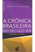 A Crônica Brasileira do Século XIX - Uma breve história