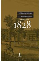 A Educação Superior e o Resgate Intelectual - O Relatório de Yale de 1828