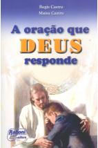 A Oração que Deus Responde