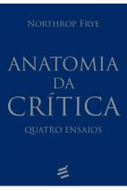 Anatomia da Crítica: Quatro Ensaios