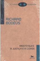 Aristóteles - A Justiça e a Cidade