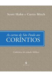As Cartas de São Paulo aos Coríntios - Cadernos de Estudo Bíblico