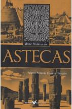Breve História dos Astecas