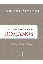 A Carta de São Paulo aos Romanos - Cadernos de Estudo Bíblico