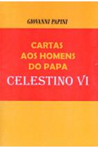 Cartas aos Homens do Papa Celestino VI (FAC-SÍMILE)