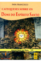 Catequeses sobre os Dons do Espírito Santo