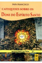 Catequeses sobre os Dons do Espírito Santo