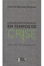 Comunicação Estratégica em Tempos de Crise