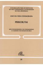 Carta Encíclica (35): Perscrutai