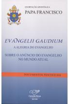 Carta Encíclica - Evangelii Gaudium - A Alegria do Evangelho