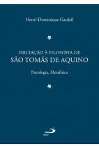 Iniciação à Filosofia de São Tomás de Aquino - Vol 2 - Psicologia, Metafísica