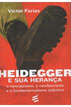 Heidegger e sua Herança - O neonazismo, o neofascismo e o fundamentalismo islâmico