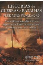 Histórias de Guerras e Batalhas - Verdades Reveladas