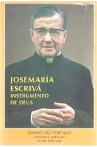 Josemaría Escrivá - Instrumento de Deus