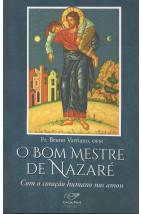 O Bom Mestre de Nazaré - Com Coração Humano Nos Amou