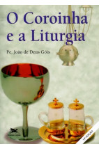 O Coroinha e a Liturgia
