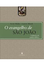 O Evangelho de São João - Cadernos de Estudo Bíblico