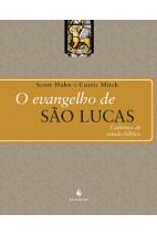 O Evangelho de São Lucas - Cadernos de Estudo Bíblico