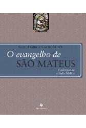O Evangelho de São Mateus - Cadernos de Estudo Bíblico