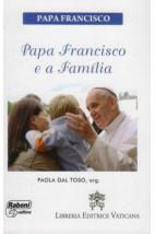 Papa Francisco e a Família