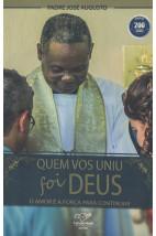 Quem Vos Uniu Foi Deus