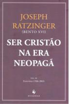 Ser Cristão na Era Neopagã - Vol. III - Entrevistas (1986 - 2003)