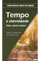 Tempo e Eternidade - Vida, Morte, Futuro