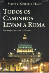 Todos os Caminhos Levam a Roma (Cléofas/Diel)