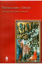 Tratado Sobre a Oração