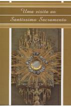 Uma Visita ao Santíssimo Sacramento (Canção Nova)