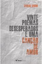 Vinte poemas desesperados e uma canção de amor