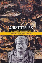 Aristóteles e O Estudo dos Seres Vivos