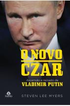 O novo Czar: ascensão e reinado de Vladimir Putin