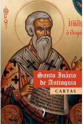 Cartas - Santo Inácio de Antioquia