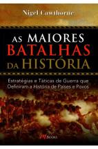 As Maiores Batalhas da História