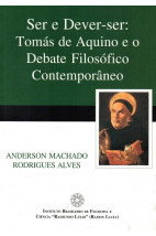 Ser e Dever-ser: Tomás de Aquino e o Debate Filosófico Contemporâneo