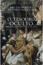 O Tesouro Oculto - Méritos e Excelências da santa missa