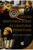 Questão Disputada sobre as Criaturas Espirituais