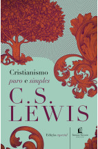 Cristianismo Puro e Simples (Edicoes Especial)