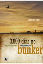 3000 dias no Bunker