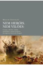 Nem heróis, nem vilões