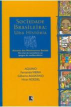 Sociedade brasileira - Uma história através dos movimentos sociais - Vol. 2