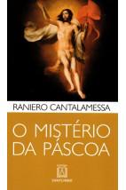 O mistério da Páscoa