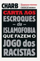 Carta aos escroques da islamofobia que fazem o jogo dos racistas