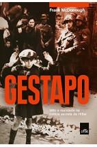 Gestapo - Mito e realidade na polícia secreta de Hitler