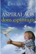 Aspirai aos Dons Espirituais