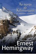 As neves do Kilimanjaro e outros contos (edição de bolso)