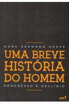 Uma Breve História do Homem