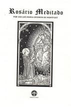 Rosário Meditado por São Luís Maria Grignion de Montfort (Livreto)